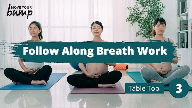 Follow Along Breath Work Tabletop Workout 3