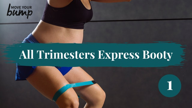New! All Trimesters Express Booty Workout