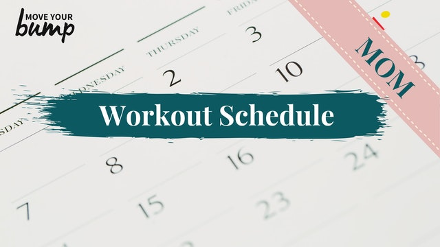 NEW! MOM Workout Schedule