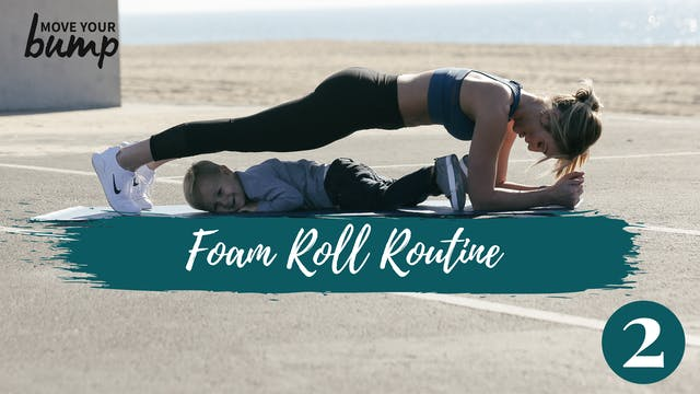 Foam Roll Routine 2