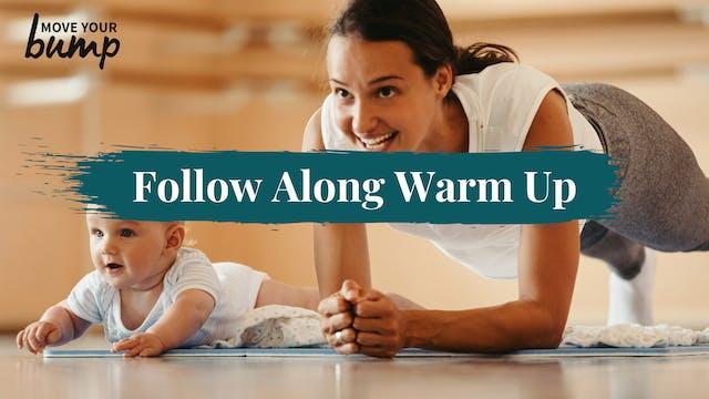 Follow Along Warm Up #1