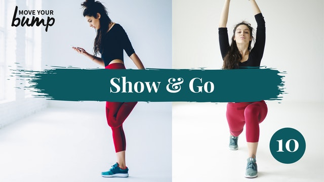 New! Show & Go Strength (lower and push) 10