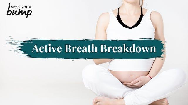 Active Breath Breakdown