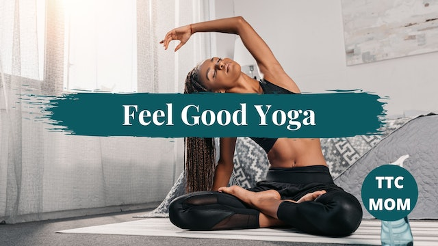 Feel Good Yoga Flow (TTC/MOM)