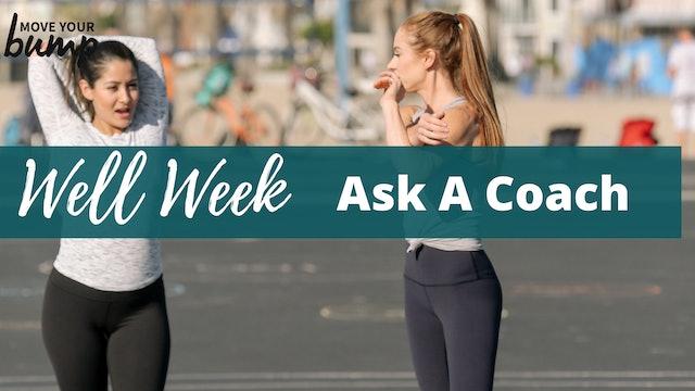 Well Week Ask A Coach