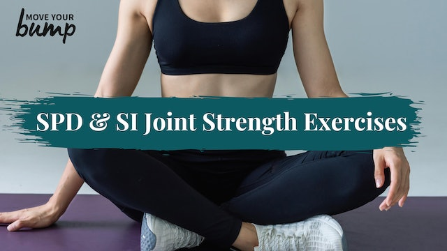 SPD & SI Joint Strength Exercises