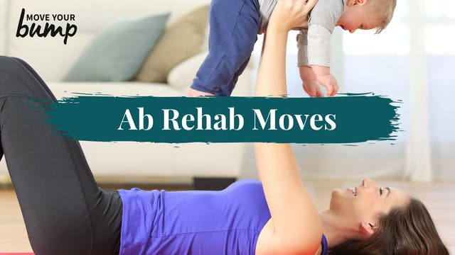 Post Pregnancy Ab Rehab: Rehab Moves