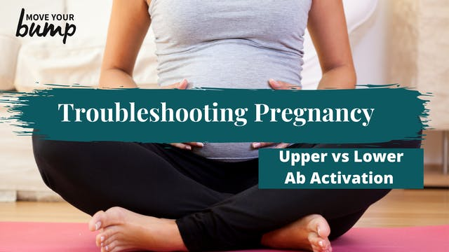 Prenatal Upper vs Lower Ab & PF Engag...