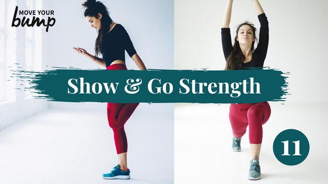 Show & Go Strength (lower and push) 11