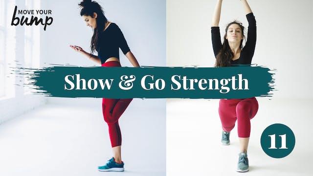 All Trimester - Show & Go Strength Wo...