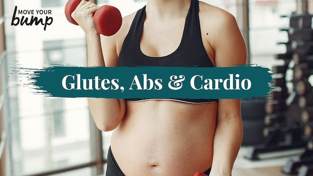 Glutes, Abs & Labor Training Cardio W...