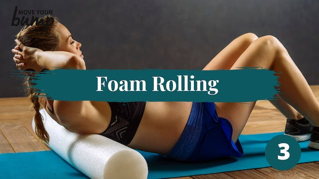 Foam Roll Routine 3