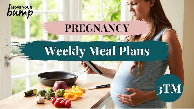 Pregnancy Weekly Meal Plans - 3TM