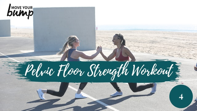 Pelvic Floor Strength Workout 4