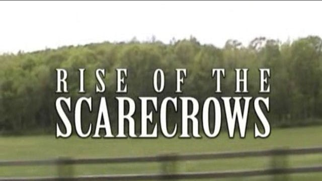 Rise of the Scarecrows
