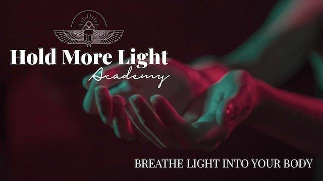 Breathe In The Light