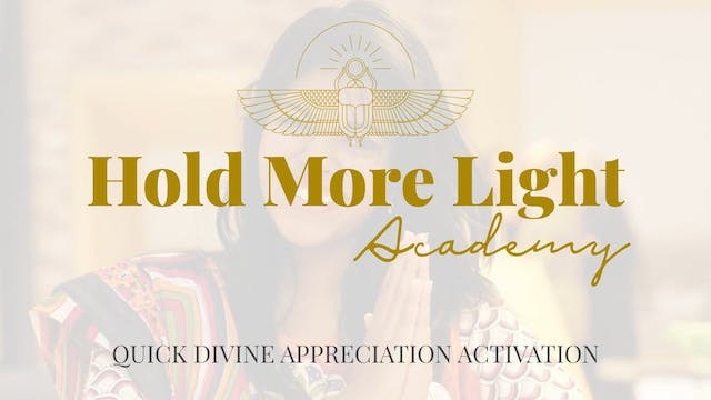 Quick Divine Appreciation Activation