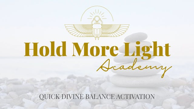 Quick Divine Balance Activation