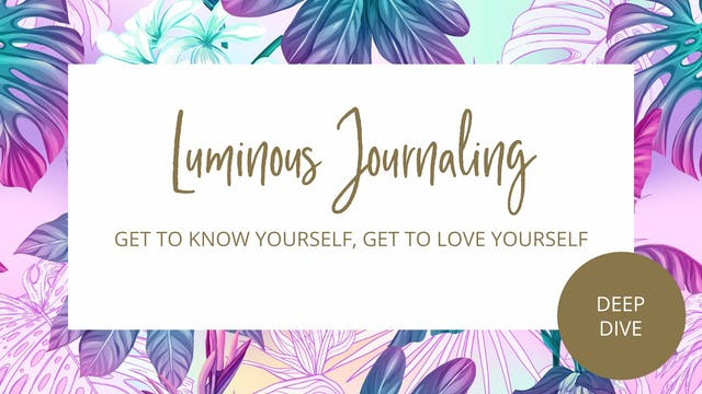 Day 25 - Get To Know Yourself, Get To Love Yourself Journal Prompts