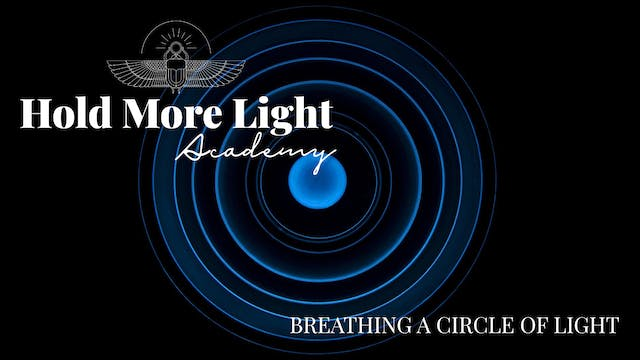 Breathing A Circle Of Light Meditation