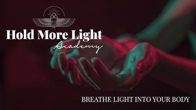 Breathing Light Into Your Body