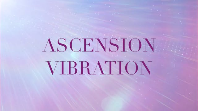 ASCENSION VIBRATION | Love