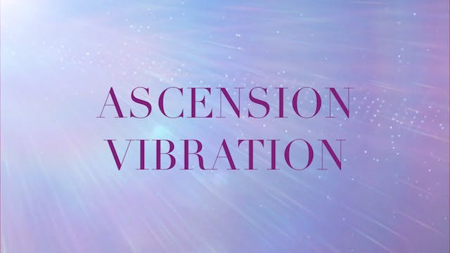 ASCENSION VIBRATION | Confidence