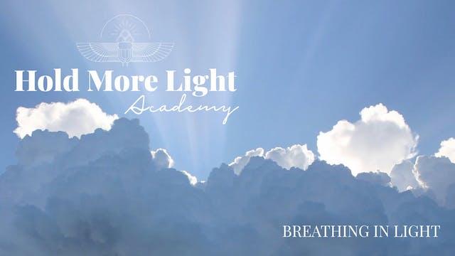 Breathing In Light Meditation