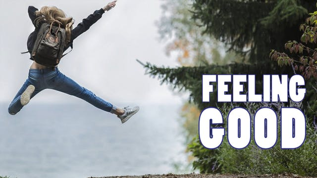 FEELING GOOD | WEEK 2