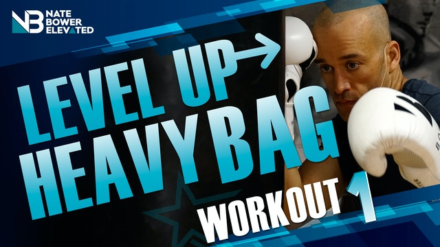 Level Up Heavy Bag Workout 1 - No music