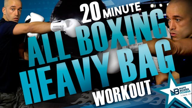 20 Minute All Boxing Heavy Bag  Boxin...