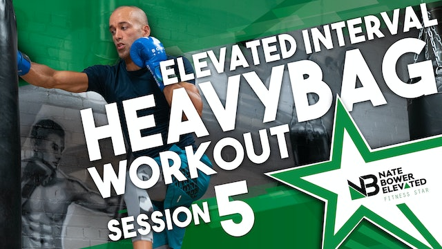 Elevated Heavy Bag Interval Series Workout 5 No Music