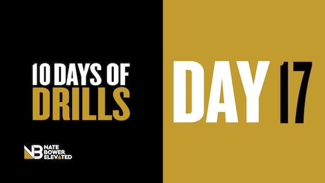 DRILLS-DAY 17