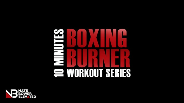 10 Minute Boxing Burners