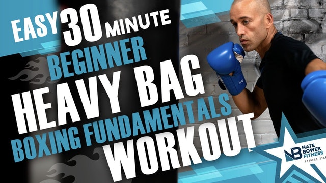 30 Minute Boxing Heavy Bag Fundementals |NateBowerElevated
