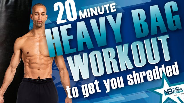 20 Minute Heavy Bag Workout to Get Yo...