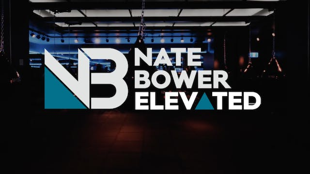 Nate-Bower-Elevated-intro