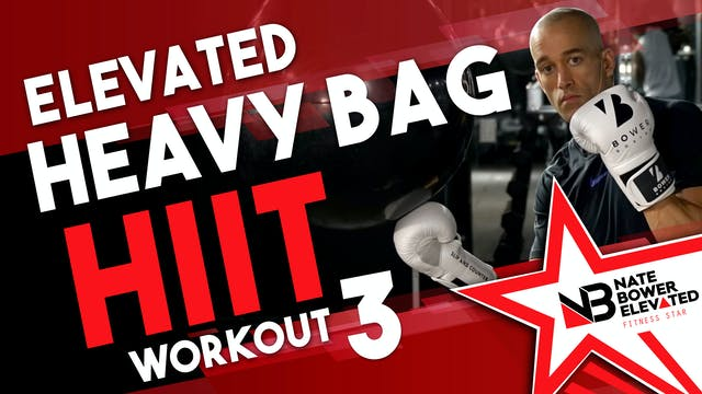 Elevated Heavy Bag HIIT Session 3 no ...
