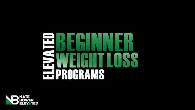 30 Day Elevated Beginner Weight-loss program. Heavy Bag | Weights | Body Weight