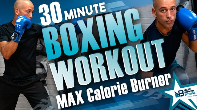 30 Minute Boxing Workout Max Calorie ...