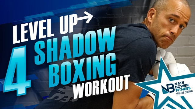 Level Up Shadow Boxing Workout 4 of 5