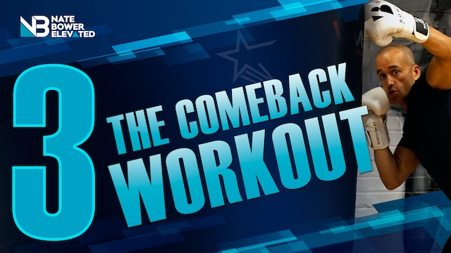 The Comeback Workout 3 of 5 - Heavy Bag