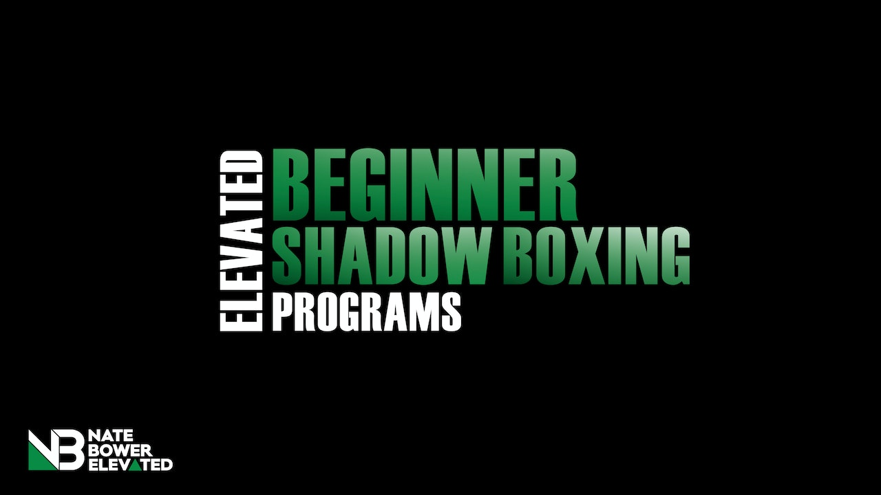 Elevated Beginner Shadow Boxing Workouts 21 Day Program
