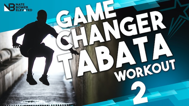 Game Changer Tabata Workout 2 - No music
