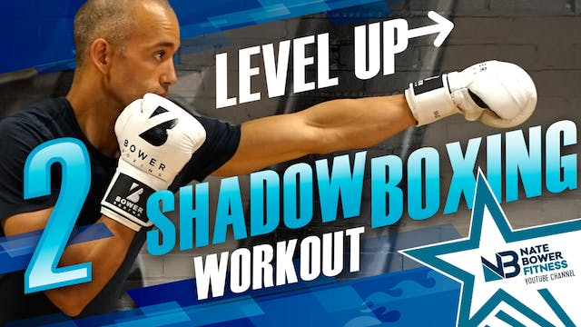 Level Up Shadow Boxing Workout 2 of 5