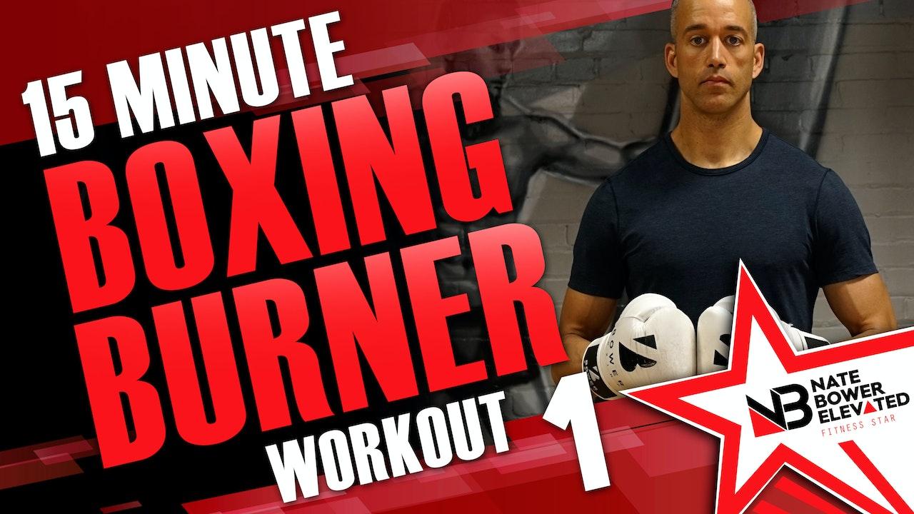 15 Minute Boxing Burners