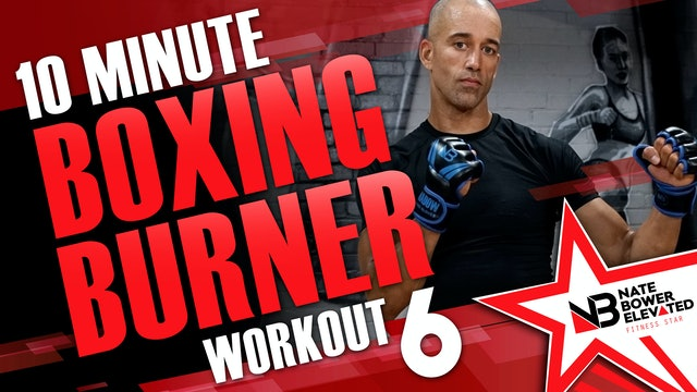 10 Minute Boxing Burners Workout 6