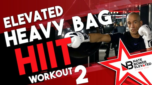 Elevated Heavy Bag HIIT Workout 2 - no music