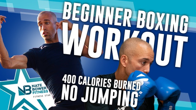 30 Minute // 400 Calorie Burn // Beginner Boxing Workout Nate Bower Elevated