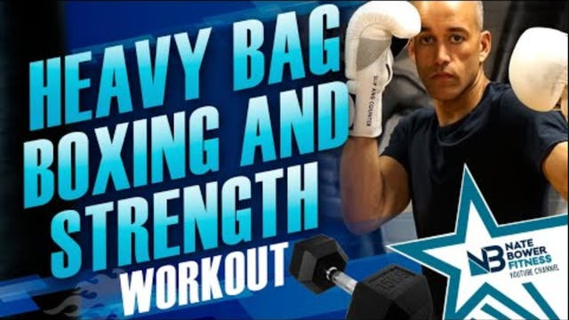 Heavy Bag Boxing and Strength Workout...